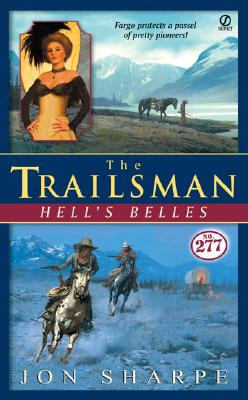 Image for The Trailsman #277: Hell's Belles (Trailsman)