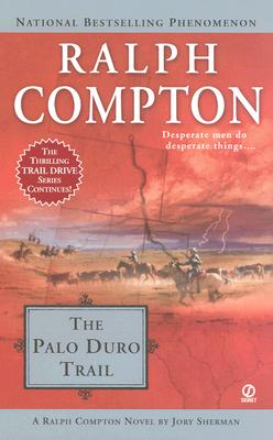 Image for Ralph Compton The Palo Duro Trail (Trail Drive)