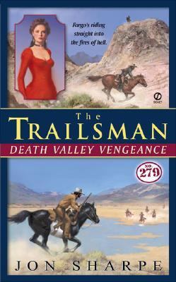 The Trailsman #279: Death Valley Vengeance (Trailsman), JAMES REASONER, JON SHARPE