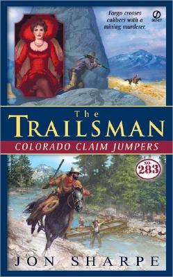 Image for The Trailsman #283: Colorado Claim Jumpers (Trailsman)
