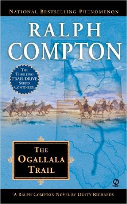 Image for Ralph Compton The Ogallala Trail (Ralph Compton Novels)