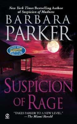 Suspicion of Rage, BARBARA PARKER