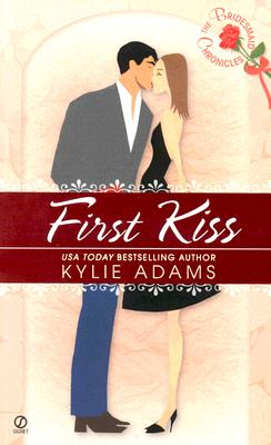 Image for The Bridesmaid Chronicles: First Kiss (Bridesmaid Chronicles)