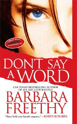 Don't Say A Word (Signet Novel), BARBARA FREETHY