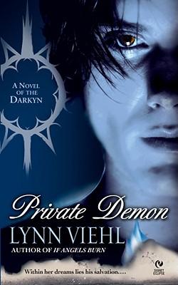 Private Demon: A Novel of the Darkyn (Signet Eclipse), LYNN VIEHL