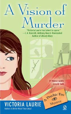 Image for A Vision of Murder (Psychic Eye Mysteries, Book 3)
