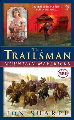 Image for The Trailsman #290: Mountain Mavericks (Trailsman)