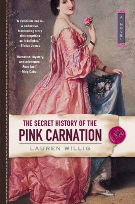 Secret History Of The Pink Carnation, Willig, Lauren