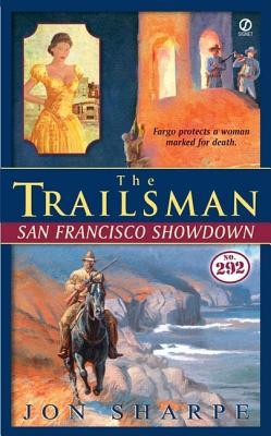 Image for The Trailsman #292: San Francisco Showdown (Trailsman)