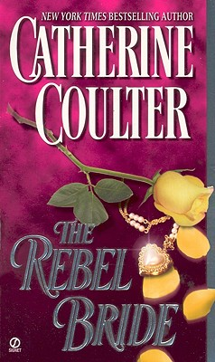 Image for The Rebel Bride (Coulter Historical Romance)