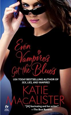 Image for Even Vampires Get the Blues (Signet Eclipse)
