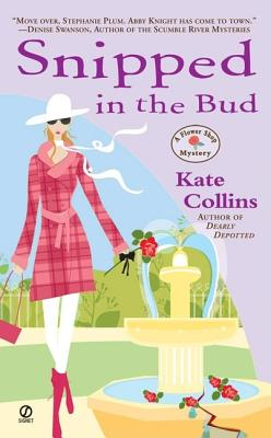 Snipped in the Bud : A Flower Shop Mystery, KATE COLLINS