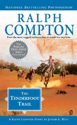 Image for Ralph Compton The Tenderfoot Trail (Ralph Compton Western Series)