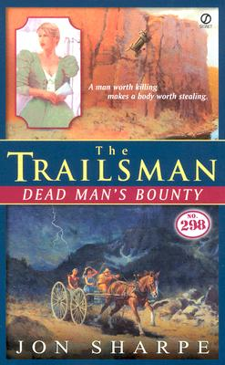 Image for The Trailsman #298: Dead Man's Bounty (Trailsman)
