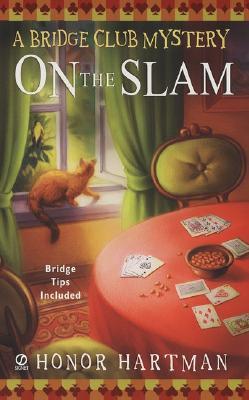 On The Slam, Hartman, Honor