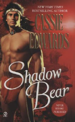 Shadow Bear (Signet Historical Romance), Cassie Edwards