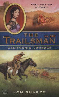 Image for California Carnage (The Trailsman #309)