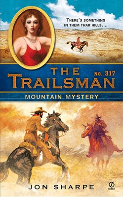 Image for The Trailsman #317: Mountain Mystery (Trailsman)