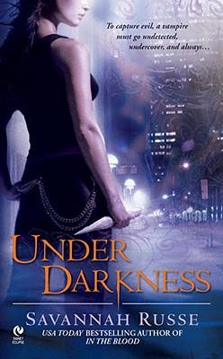 Under Darkness (Darkwing Chronicles, Book 5), Savannah Russe