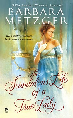 Image for The Scandalous Life of a True Lady