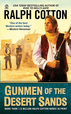 Gunmen of the Desert Sands, RALPH COTTON