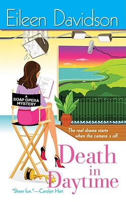 Death In Daytime  A Soap Opera Mystery, Davidson, Eileen
