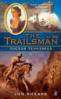 Image for The Trailsman #330: Tucson Temptress