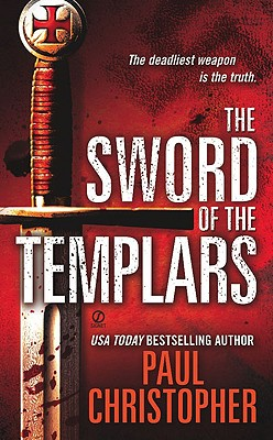 The Sword of the Templars, PAUL CHRISTOPHER