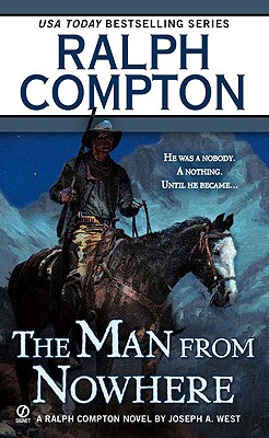 Ralph Compton The Man From Nowhere (Ralph Compton Western Series), RALPH COMPTON, JOSEPH A. WEST