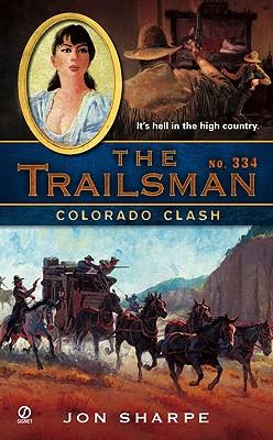 Image for The Trailsman #334: Colorado Clash