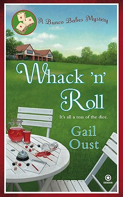 Image for Whack 'N' Roll: A Bunco Babes Mystery