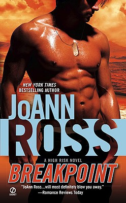 Breakpoint: A High Risk Novel, JoAnn Ross