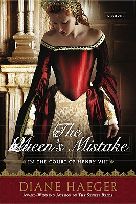 Image for The Queen's Mistake: In the Court of Henry VIII (Henry VIII's Court)