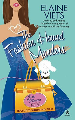 The Fashion Hound Murders: Josie Marcus, Mystery Shopper (Josie, Marcus Mystery Shopper), Viets,Elaine