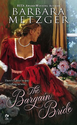 The Bargain Bride, Metzger, Barbara