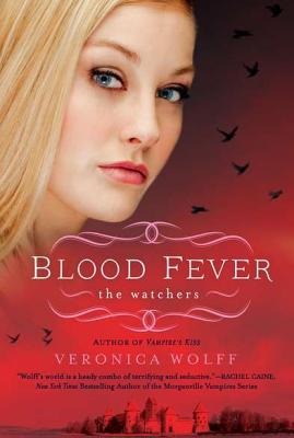 Blood Fever: The Watchers, Veronica Wolff