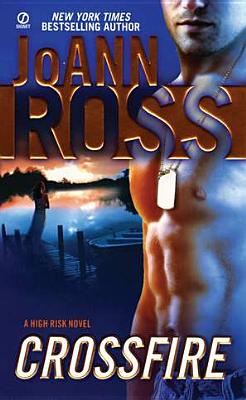 Crossfire: A High Risk Novel, JoAnn Ross