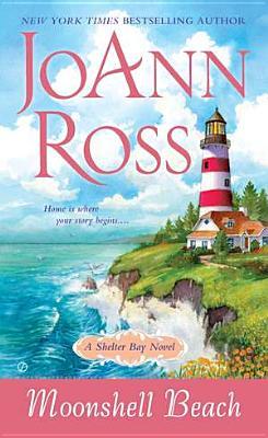 Moonshell Beach: A Shelter Bay Novel, JoAnn Ross