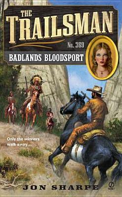 The Trailsman #369: Badlands Bloodsport, Jon Sharpe