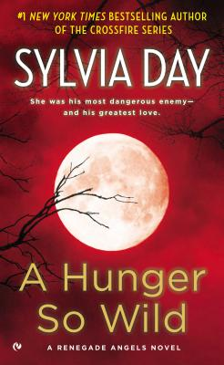 Image for A Hunger So Wild: A Renegade Angels Novel