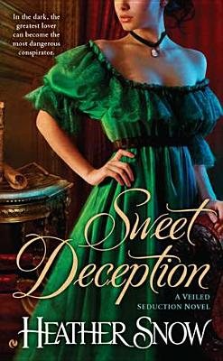 Image for Sweet Deception: A Veiled Seduction Novel