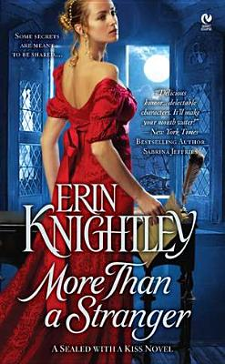 More Than a Stranger: A Sealed With a Kiss Novel, Erin Knightley