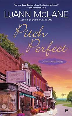 Image for Pitch Perfect: A Cricket Creek Novel