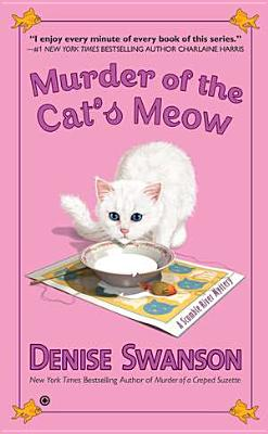 Murder of the Cat's Meow: A Scumble River Mystery, Denise Swanson