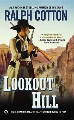 """Lookout Hill (Ralph Cotton Western Series), """"Cotton, Ralph"""""""