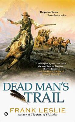 Dead Man's Trail, Frank Leslie