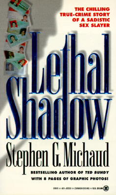 Image for Lethal Shadow: The Chilling True-Crime Story of a Sadistic Sex Slayer