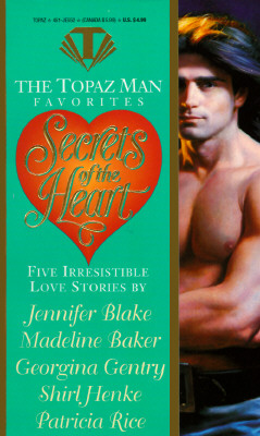 Image for Secrets of the Heart (The Topaz Man Favorites)