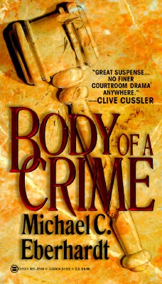 Body of a Crime, Eberhardt, Michael C.