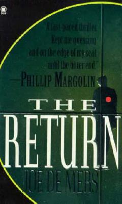 The Return, Joe  de Mers